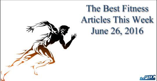 Best Fitness Articles — June 26, 2016