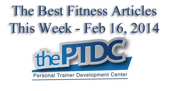 Top Fitness Articles Of The Week September 14 2014 The Ptdc