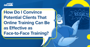 how-convince-clients-online-training-as-effective-as-face-to-face-training